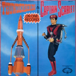 Thunderbirds & Captain Scarlet: