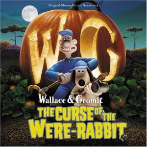 Wallace & Gromit - The Curse Of The Were-Rabbit (Original Motion Picture Soundtrack)