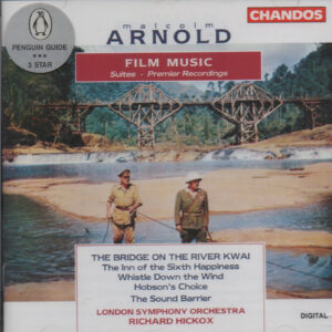 Malcolm Arnold – London Symphony Orchestra*, Richard Hickox ‎– Film Music (Suites – Premier Recordings)
