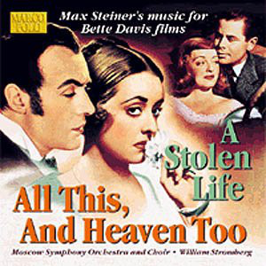 Max Steiner ‎– Music For Bette Davis Films - All This, And Heaven Too / A Stolen Life Max Steiner ‎– Music For Bette Davis Films - All This, And Heaven Too / A Stolen Life