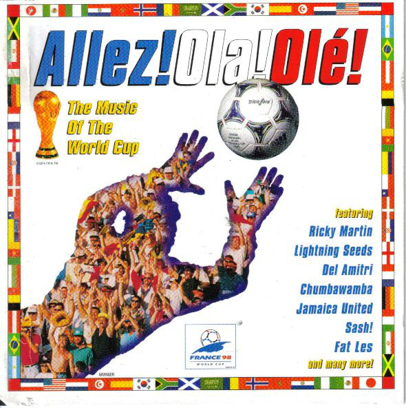 Allez! Ola! Olé!, The Music Of The World Cup