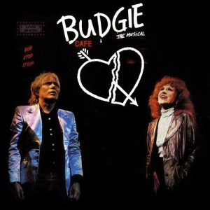 Budgie: The Musical (Original London Cast Recording)