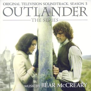 Outlander: The Series (Original Television Soundtrack: Season 3)