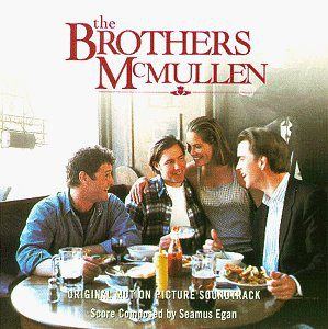 The Brothers McMullen Original Motion Picture Soundtrack The Brothers McMullen Original Motion Picture Soundtrack