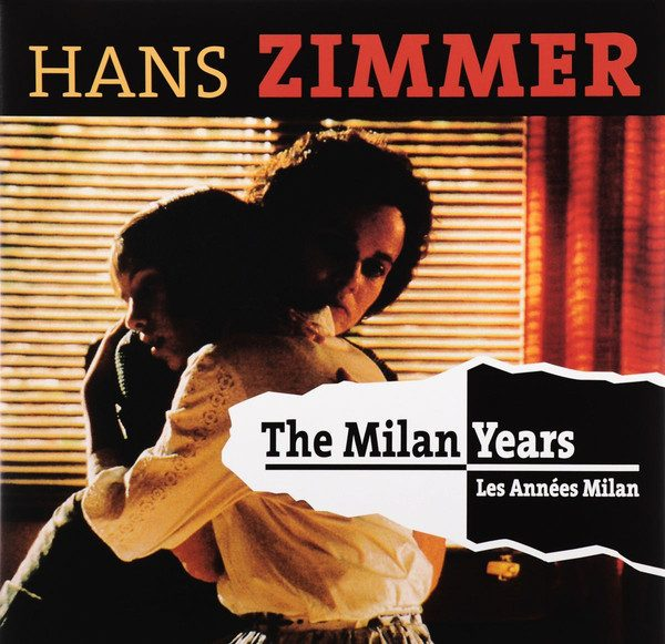 The Milan Years : Hans Zimmer