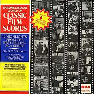 The Spectacular World Of Classic Film Scores