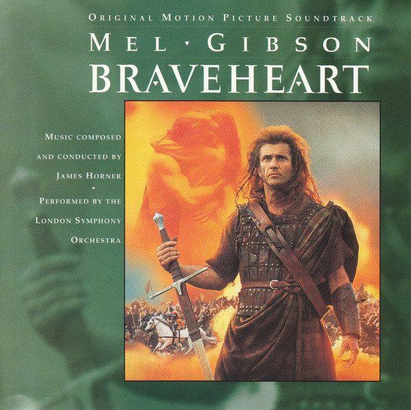 Braveheart (Original Motion Picture Soundtrack)