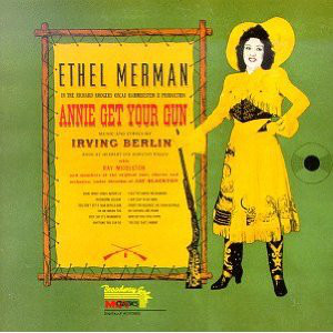 Ethel Merman With Ray Middleton ‎– Annie Get Your Gun