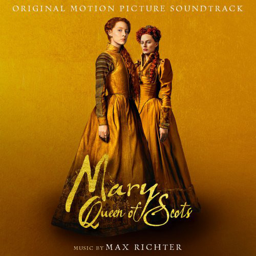 Mary Queen Of Scots (motion picture soundtrack)