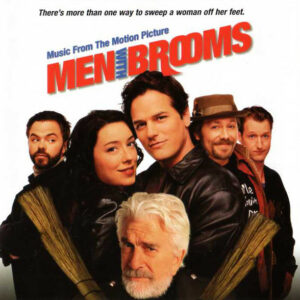 "Music From The Motion Picture ""Men With Brooms"""