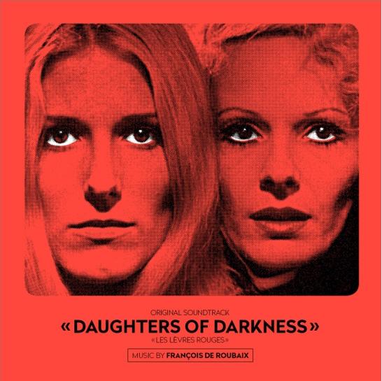 Rouge Aux LèvrDaughters Of Darkness - Les Lèvres Rouges (Original Soundtrack)