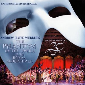 The Phantom Of The Opera At The Royal Albert Hall (In Celebration Of 25 Years)