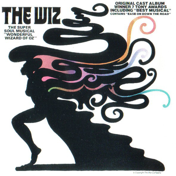 "The Wiz (The Super Soul Musical ""Wonderful Wizard Of Oz"")"