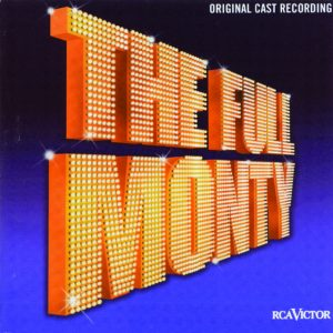 The Full Monty (the Broadway Musical)