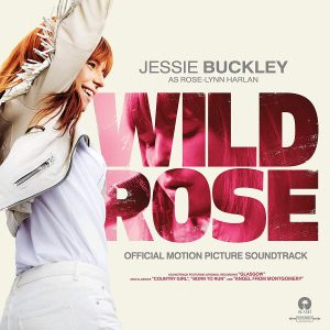 Wild Rose (official motion picture)
