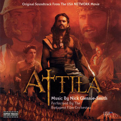 Attila (Original Soundtrack From The USA NETWORK Movie)