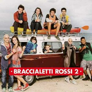 Braccialetti Rossi 2, colonna sonora seconda stagione della serie televisiva