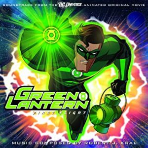 Green Lantern: First Flight (Soundtrack From The DC Universe Animated Original Movie)
