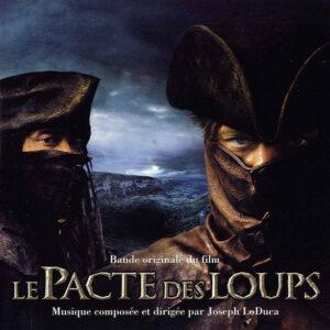 Le Pacte Des Loups (Bande Original Du Film)