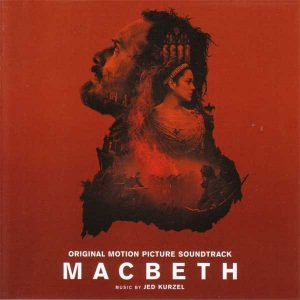 Macbeth (Original Motion Picture Soundtrack)
