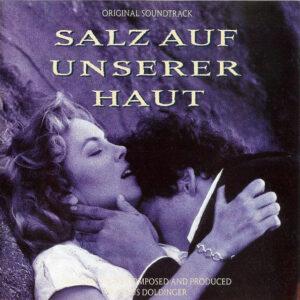 Salz Auf Unserer Haut (Original Soundtrack)