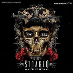 Sicario: Day Of The Soldado (Original Motion Picture Soundtrack)