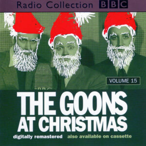 The Goons ‎– Volume 15: The Goons At Christmas