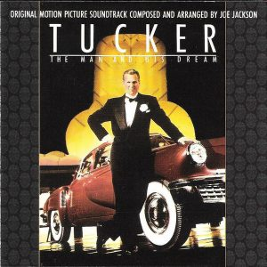 Tucker - The Man And His Dream (Original Motion Picture Soundtrack)