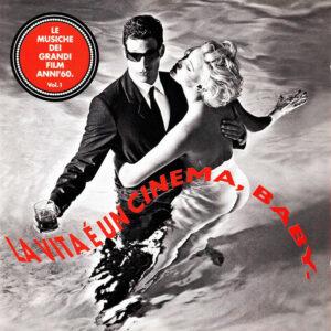 Various – Martini: La Vita É Un Cinema, Baby