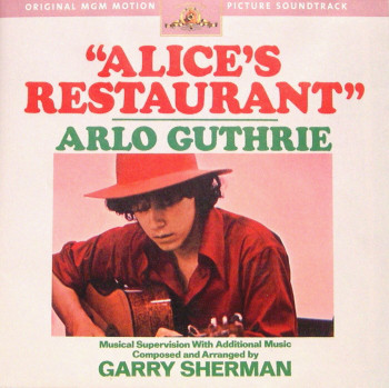Alice's Restaurant (Original MGM Motion Picture Soundtrack)
