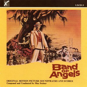 Band Of Angels, Death Of A Scoundrel, Etc. - Original Motion Picture Soundtracks & Scores