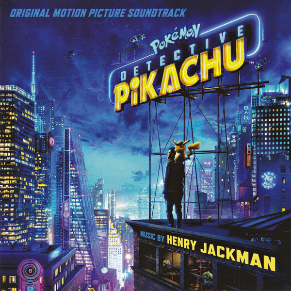 Pokémon: Detective Pikachu (Original Motion Picture Soundtrack)