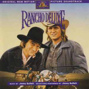 Rancho Deluxe (Original MGM Motion Picture Soundtrack)