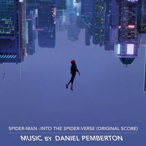 Spider-Man: Into The Spider-Verse (Original Score) Spider-Man: Into The Spider-Verse (Original Score)