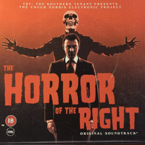 The Horror Of The Right (Original Soundtrack)