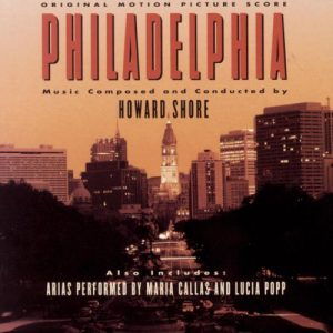 Philadelphia (Original Motion Picture Score) Philadelphia (Original Motion Picture Score)