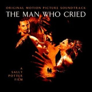 The Man Who Cried (Original Motion Picture Soundtrack)