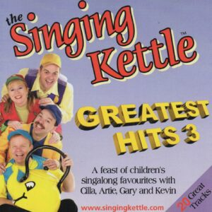 singing kettle greatest hits 3