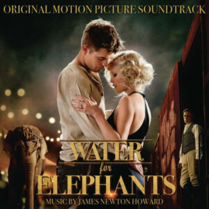 Water for Elephants (Original Motion Picture Soundtrack)