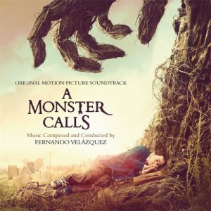 A Monster Calls (Original Motion Picture Soundtrack)