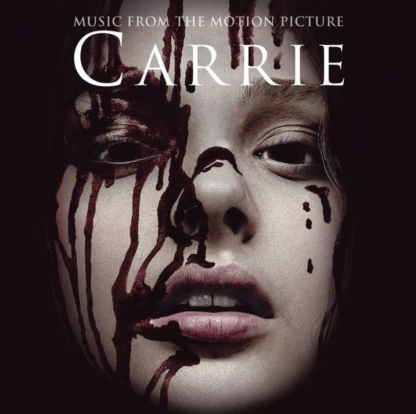 Carrie (Music From The Motion Picture)