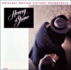 Henry & June (Original Motion Picture Soundtrack)