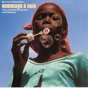 Hommage À Noir: (Bande Originale Du Film)Hommage À Noir: (Bande Originale Du Film)