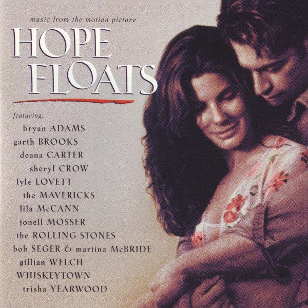"""Music From The Motion Picture """"Hope Floats"""""""