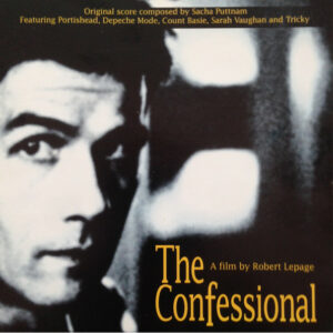 The Confessional - Music from Robert Lepage's Film
