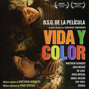 Vida y Color: (B.S.O. De La Película)