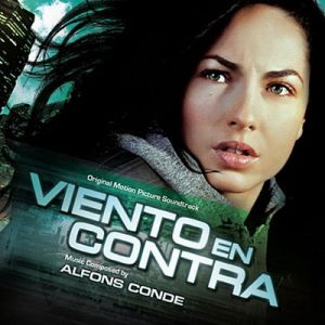 Viento En Contra (Original Motion Picture Soundtrack)
