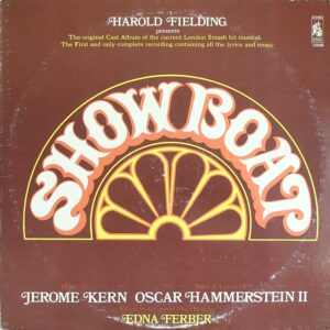 SHOWBOAT (full 1971 London cast revival recording)