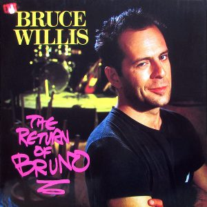 Bruce Willis ‎– The Return Of Bruno