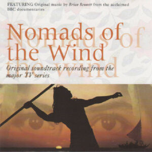 Nomads Of The Wind (music from the TV series)